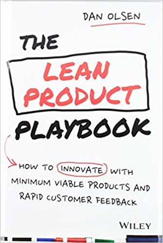 Lean Product Playbook Dan Olsen