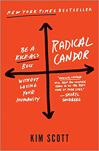 Radical Candor Kim Scott Product Management Book Recommendation