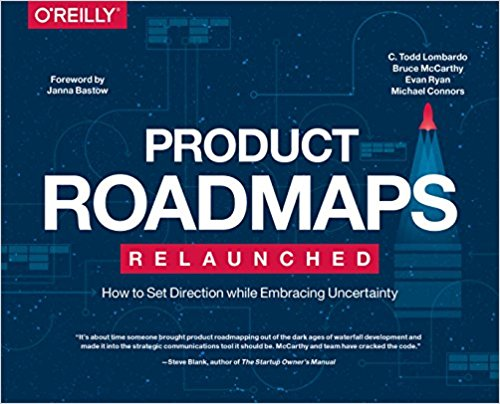 Product Roadmaps relaunched Todd Lombardo Product Management Book Recommendation