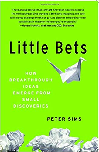 Little Bets Peter Sims