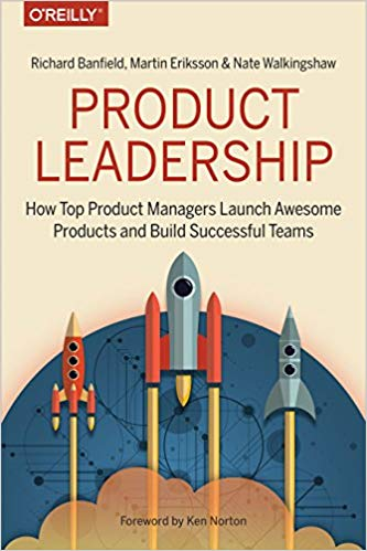 Product Leadership Martin Eriksson Product Management Book Recommendation
