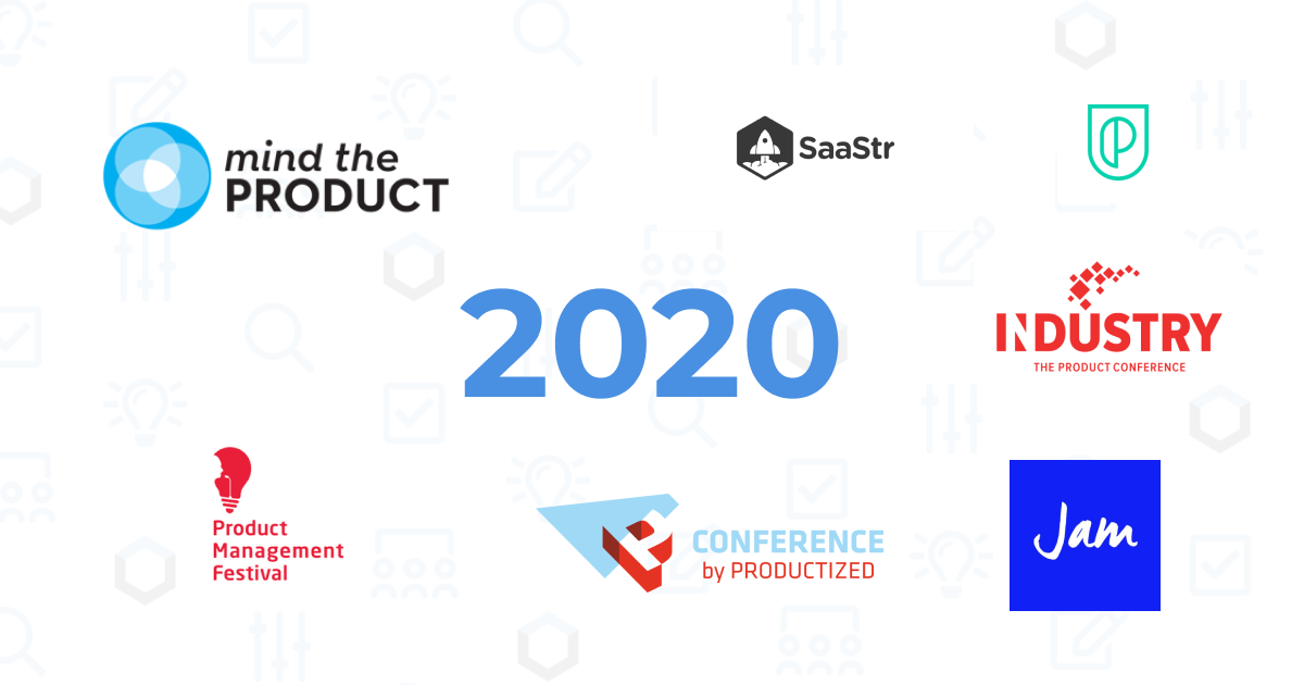 Product Management Conferences 2020 Guide