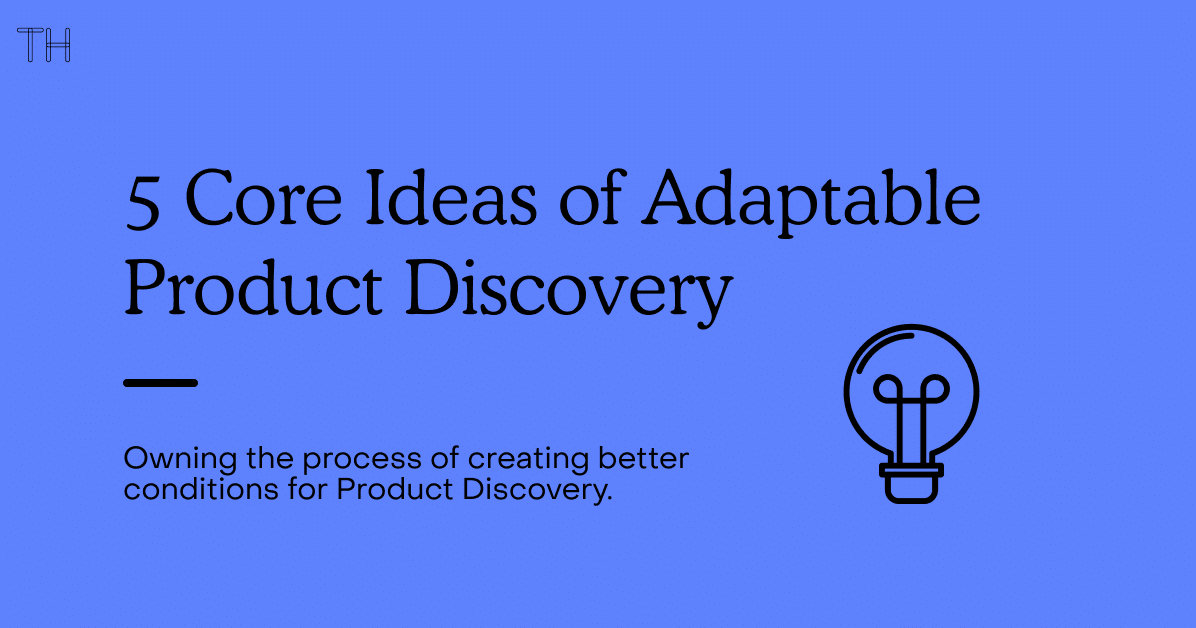 5 Core Ideas of Adaptable Product Discovery Preview Image